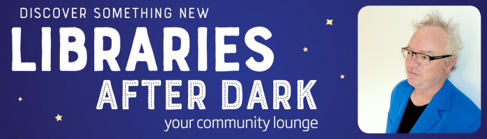 Libraries After Dark: Discover Something New:  Stories 1001 Everyone has a Story to Tell - What is Yours?
