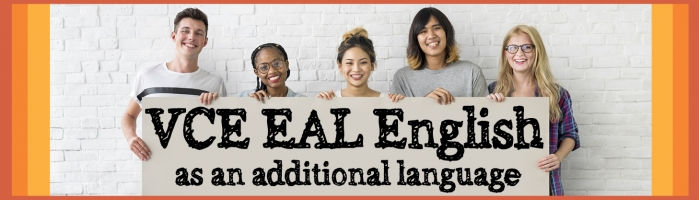 VCE EAL – English as Additional Language - Sunshine Library