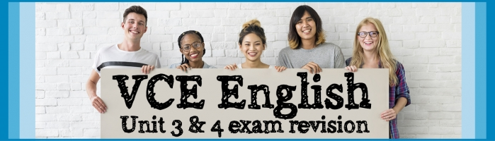 VCE English Units 3 and 4 Exam Revision - Deer Park Library