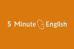 5 Minute English