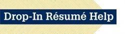 Drop-In Résumé Help